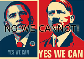 Obamanite, Obama, Hitler, No we cannot, Yes we can